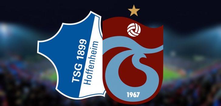 Trabzonspor, Hoffenheim ile karşılaşıyor!
